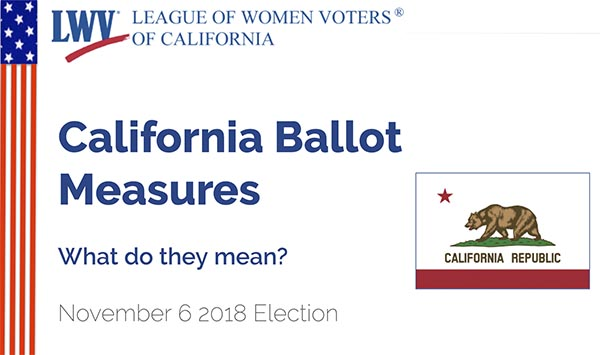 League of Women Voters – 2018 CA Propositions Educator